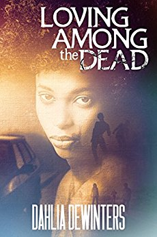 Book Cover: Loving Among the Dead