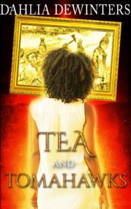 Book Cover: Tea and Tomahawks